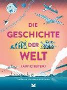 Cover-Bild zu Die Geschichte der Welt auf 32 Seiten von Claybourne, Anna