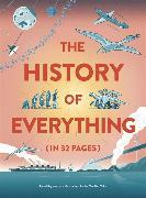 Cover-Bild zu The History of Everything in 32 Pages von Claybourne, Anna