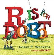 Cover-Bild zu R Is for Robot von Watkins, Adam F.