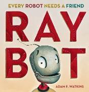 Cover-Bild zu Raybot von Watkins, Adam F.