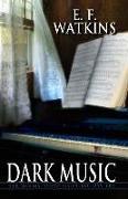 Cover-Bild zu Dark Music von Watkins, E. F.