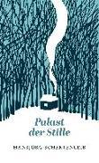 Cover-Bild zu Schertenleib, Hansjörg: Palast der Stille