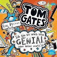 Cover-Bild zu Tom Gates. Ich bin sowas von genial (aber keiner merkt's) von Pichon, Liz