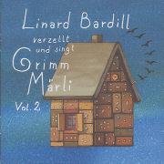 Cover-Bild zu Grimm Märli 02 von Bardill, Linard
