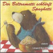 Cover-Bild zu Der Beltrametti schlürft Spaghetti von Bardill, Linard