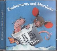 Cover-Bild zu Zaubermuus und Marzipan von Gerster, Trudi