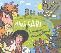 Cover-Bild zu Ami Sabi im Sommerwunderland von Bardill, Linard