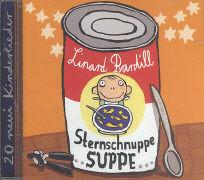 Cover-Bild zu Sternschnuppesuppe von Bardill, Linard (Solist)