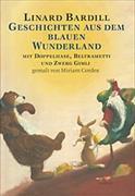 Cover-Bild zu Geschichten aus dem blauen Wunderland von Bardill, Linard