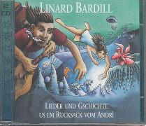 Cover-Bild zu Lieder und Gschichte us em Rucksack vom Andrí von Bardill, Linard