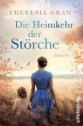Cover-Bild zu Graw, Theresia: Die Heimkehr der Störche