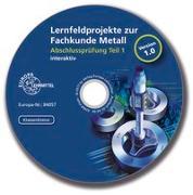 Cover-Bild zu Lernfeldprojekte zur Fachkunde Metall - interaktiv von Burmester, Jürgen