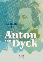 Cover-Bild zu Anton van Dyck von Knackfuß, Hermann