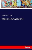 Cover-Bild zu Allgemeine Kunstgeschichte von Knackfuss, Hermann