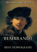 Cover-Bild zu Rembrandt - Eine Monografie (eBook) von Knackfuss, Hermann