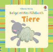 Cover-Bild zu Watt, Fiona: Babys erstes Fühlbuch: Tiere