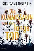 Cover-Bild zu Die Kommissarin und der lange Tod (eBook) von Strotmann, Peter