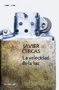 Cover-Bild zu Cercas, Javier: La velocidad de la luz / The Speed of Light