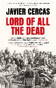 Cover-Bild zu Cercas, Javier: Lord of All the Dead