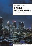 Cover-Bild zu Bankendämmerung von Hetzer, Wolfgang