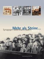 Cover-Bild zu Mehr als Steine… Synagogen-Gedenkband Bayern 02 von Kraus, Wolfgang (Hrsg.)