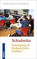 Cover-Bild zu Schulnöte von Meves, Christa