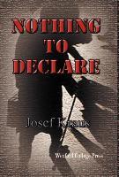 Cover-Bild zu Nothing to Declare von Kraus, Josef