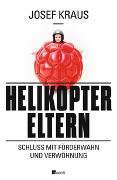 Cover-Bild zu Helikopter-Eltern von Kraus, Josef