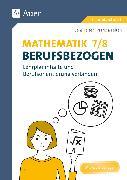 Cover-Bild zu Mathematik 7-8 berufsbezogen von Felten, Patricia