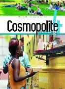 Cover-Bild zu Cosmopolite 4. Kursbuch mit DVD-ROM, Code und Beiheft von Hirschsprung, Nathalie