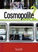 Cover-Bild zu Cosmopolite 2. Kursbuch mit DVD-ROM, Code, Parcours digital® und Beiheft von Hirschsprung, Nathalie