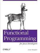 Cover-Bild zu Wampler, Dean: Functional Programming for Java Developers (eBook)