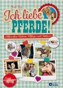 Cover-Bild zu Ich liebe Pferde! von Frey, Marie