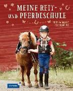 Cover-Bild zu Meine Reit- und Pferdeschule von Palmquist, Erika
