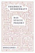 Cover-Bild zu Das Stoffe-Projekt von Dürrenmatt, Friedrich
