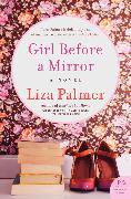 Cover-Bild zu Palmer, Liza: Girl Before a Mirror