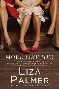 Cover-Bild zu Palmer, Liza: More Like Her