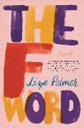Cover-Bild zu Palmer, Liza: The F Word