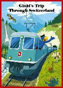 Cover-Bild zu Globi's Trip through Switzerland von Strebel, Guido (Text von)
