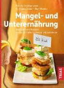 Cover-Bild zu Mangel- und Unterernährung (eBook) von Wegner, Ellen