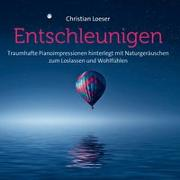Cover-Bild zu Entschleunigen von Loeser, Christian (Komponist)