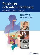 Cover-Bild zu Praxis der enteralen Ernährung (eBook) von Keymling, Michael