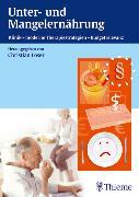 Cover-Bild zu Unter- und Mangelernährung (eBook) von Löser, Christian (Hrsg.)