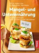 Cover-Bild zu Mangel- und Unterernährung von Löser, Christian
