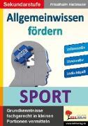 Cover-Bild zu Allgemeinwissen fördern SPORT (eBook) von Heitmann, Friedhelm