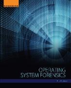 Cover-Bild zu Messier, Ric: Operating System Forensics (eBook)