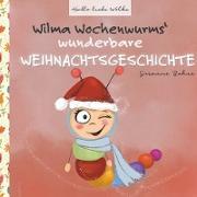 Cover-Bild zu Wilma Wochenwurms wunderbare Weihnachtsgeschichte von Bohne, Susanne