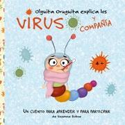 Cover-Bild zu Olguita Oruguita explica los virus y compañía von Bohne, Susanne