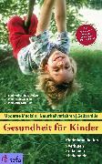 Cover-Bild zu Gesundheit für Kinder: Kinderkrankheiten verhüten, erkennen, behandeln (eBook) von Renz-Polster, Herbert