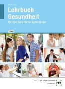Cover-Bild zu Lehrbuch Gesundheit von Dr. Menche, Nicole